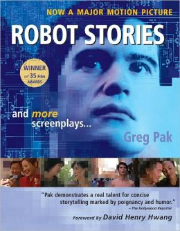 Robot Stories and More Screenplays