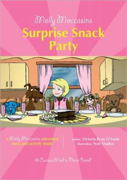 Molly Moccasins -- Surprise Snack Party
