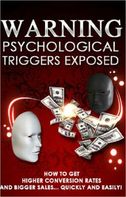 Psychological Triggers Exposed