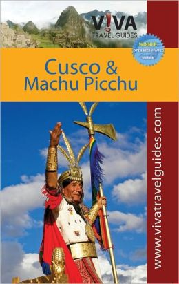 VIVA Travel Guides Cusco and Machu Picchu