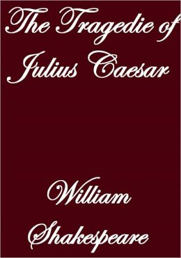 The Tragedie of Julius Caesar