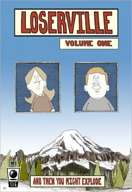 Loserville: And Then You Might Explode #1 - Formatted for Nook Color