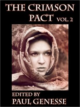 The Crimson Pact: Volume Two Special Edition