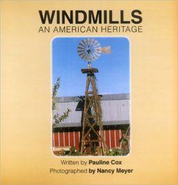 Windmills: An American Heritage