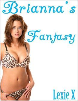 Brianna's Fantasy