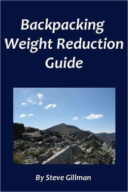 Backpacking Weight Reduction Guide