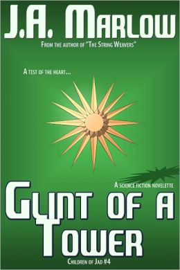 Glint of a Tower (Children of Jad #4)