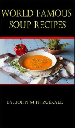 World famous Soup Recipes