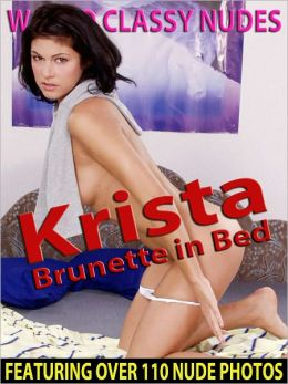 Krista - Brunette in Bed - Nude Female Photos