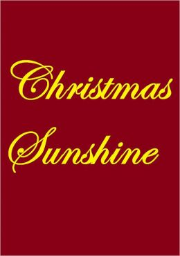 CHRISTMAS SUNSHINE