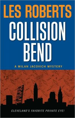 Collision Bend (Milan Jacovich Mysteries #7)