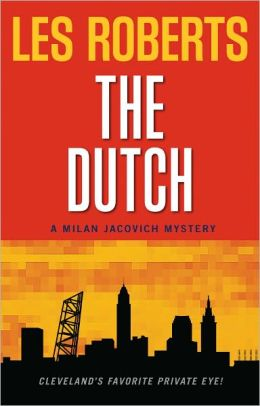 The Dutch (Milan Jacovich Mysteries #12)