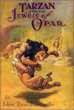 Tarzan Series: Tarzan and the Jewels of Opar by Edgar Rice Burroughs (Tarzan Classic Books Collection - Book #5 with Original Cover)