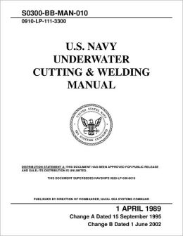 U.S. Navy Underwater Cutting and Welding Manual