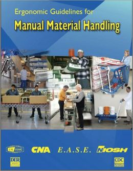 Ergonomic Guidelines for Manual Material Handling
