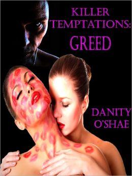 Killer Temptations:Greed (Vol 2- The Killer Temptations Series)