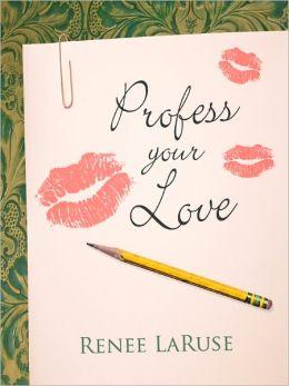 Profess Your Love: An interracial romance (BW/AM Edition)