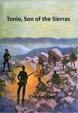 Tonio, Son of the Sierras w/ Direct link technology (A Classic Western Tale)