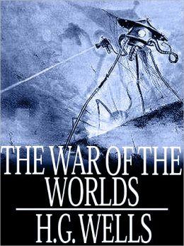 The War of the Worlds by H G Wells - (Bentley Loft Classics Book #3)