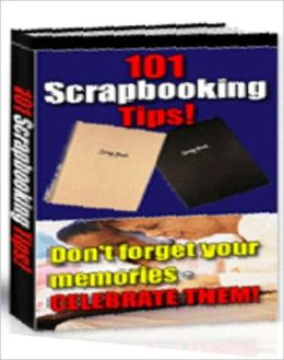 eBook about 101 Scrapbooking Tips - Family Study Guide eBook...