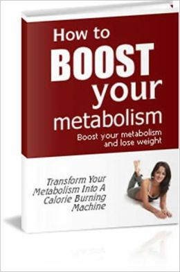 Strengthen Your Immune System - How to Boost Your Metabolism - Boost Your Metabolism and Loss Weight