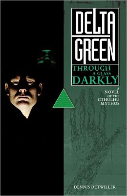 Delta Green: Through a Glass, Darkly