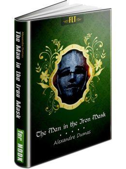 The Man in the Iron Mask: d'Artagnan Romances #6 (FLT Classics Series)