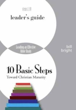 Ten Basic Steps Toward Christian Maturity Leader's Guide