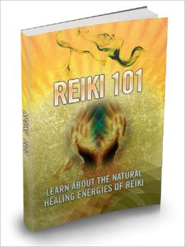 Reiki 101: Learn About The Natural Healing Energies Of Reiki