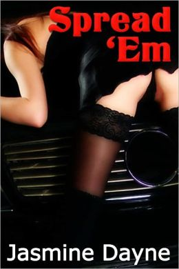 Spread 'Em (Taboo Gang Bang Erotic Fiction)
