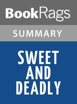Sweet and Deadly by Charlaine Harris Summary & Study Guide
