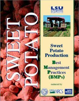 Sweet Potato Production: Best Management Practices (BMPs)