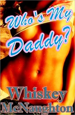 Who's My Daddy?