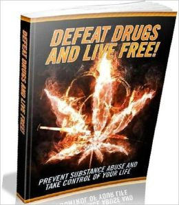 eBook about Defeat Drugs And Live Free
