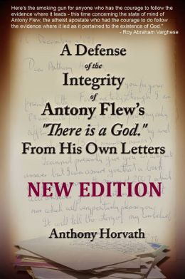 A Defense of the Integrity of Antony Flew's