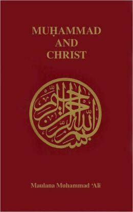 Muhammad and Christ