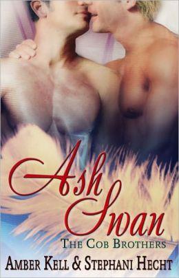 Ash Swan (Cob Brothers Series, Book One)