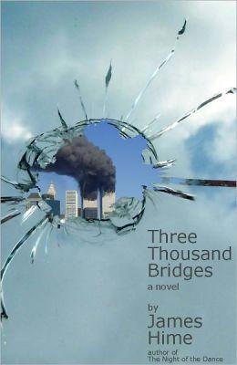Three Thousand Bridges