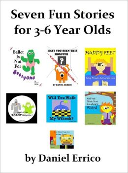 Seven Fun Stories for 3-6 Year Olds