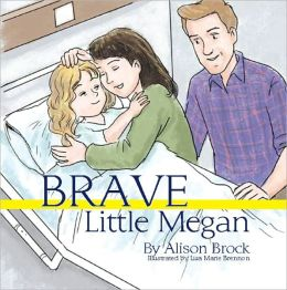 Brave Little Megan
