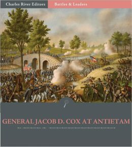 Battles & Leaders of the Civil War: The Battle of Antietam (Illustrated)