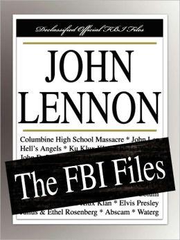 John Lennon: The FBI Files