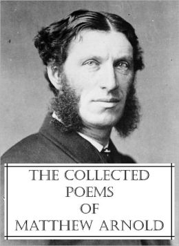 The Collected Poems of Matthew Arnold