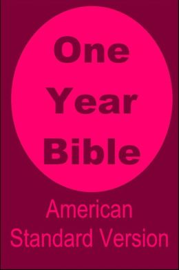 One Year Bible American Standard Version