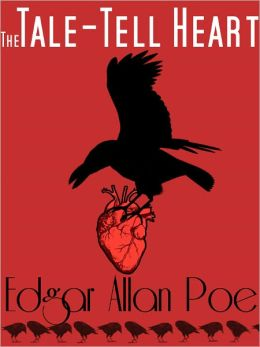 The Tell Tale Heart - Edgar Allan Poe - The Complete Works Series Book #6 (Original Version)