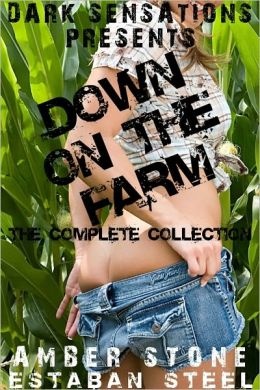 Down on the Farm (The Complete Collection)