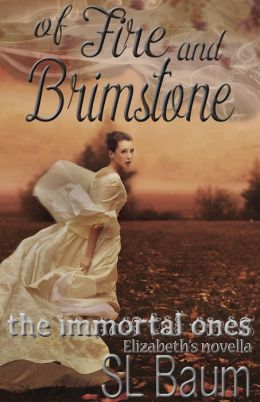 Of Fire and Brimstone (The Immortal Ones - Elizabeth's Novella)