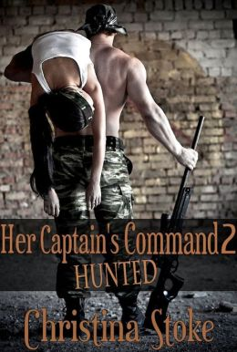 Her Captain's Command 2: Hunted