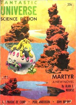 Martyr: A Science Fiction Classic By Alan Edward Nourse!
