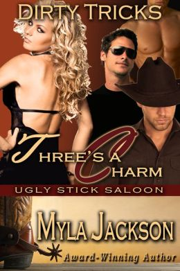 Three's A Charm (Dirty Tricks #3)